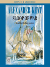Sloop of War (MP3): Bolitho Series, Book 6